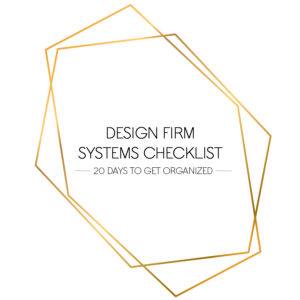 DESIGN FIRM SYSTEMS CHECKLIST