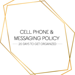 CELL PHONE AND MESSAGING POLICY