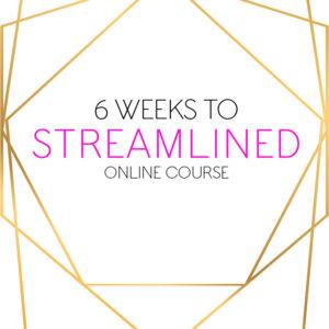 6 WEEKS TO STREAMLINED